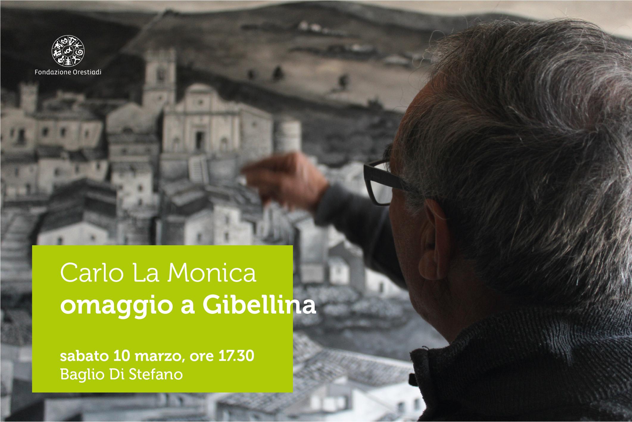 Carlo La Monica – Omaggio A Gibellina