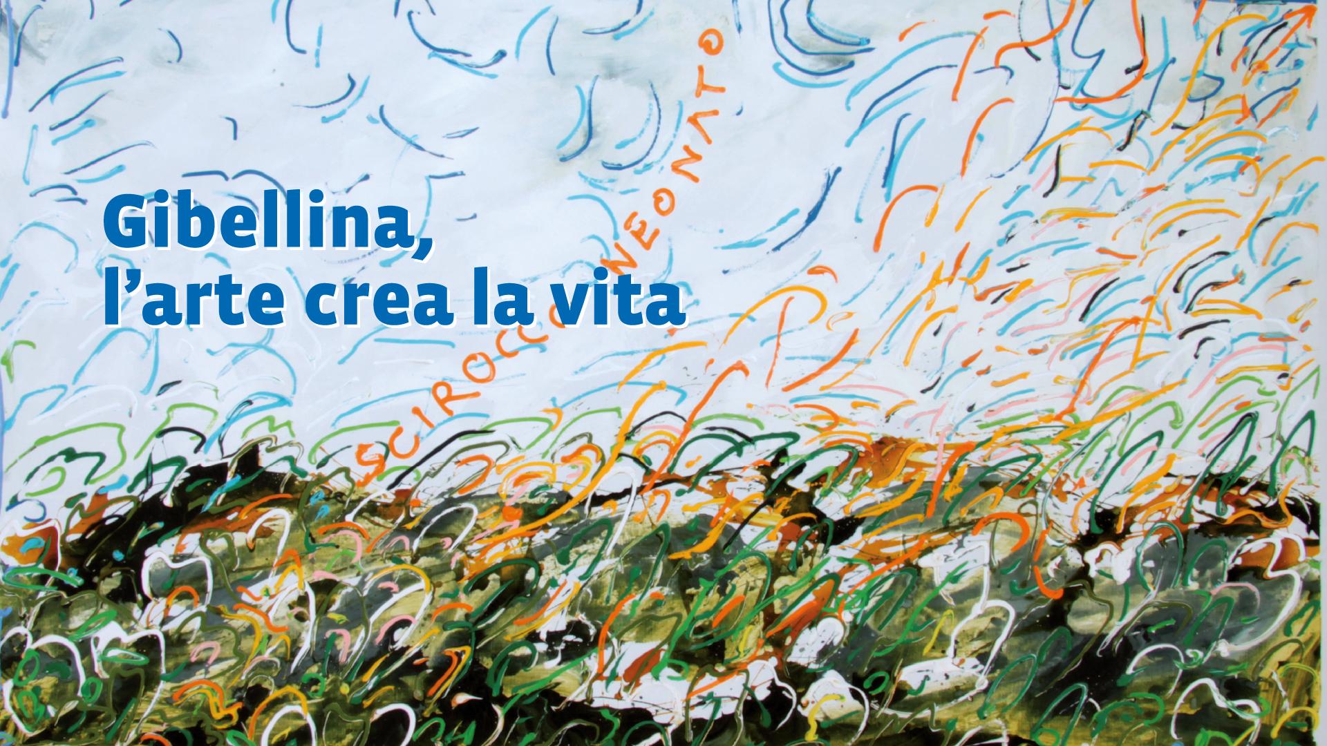 """15 gennaio – Incontro"""" Gibellina, l'arte crea la vita"""""""